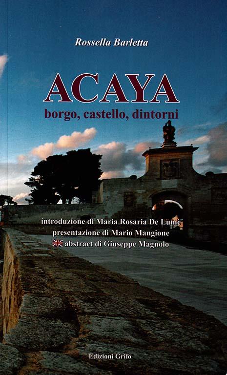 Acaya, borgo, castello, dintorni