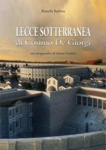 Lecce sotterranea di Cosimo De Giorgi